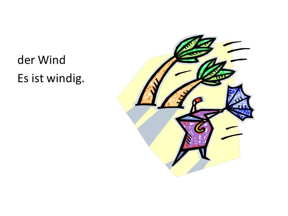 Znalezione obrazy dla zapytania es ist windig