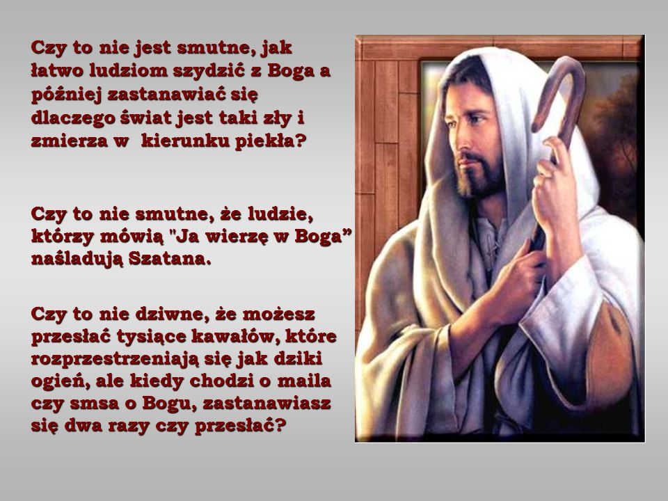 Znalezione obrazy dla zapytania a mówią, że Boga nie ma