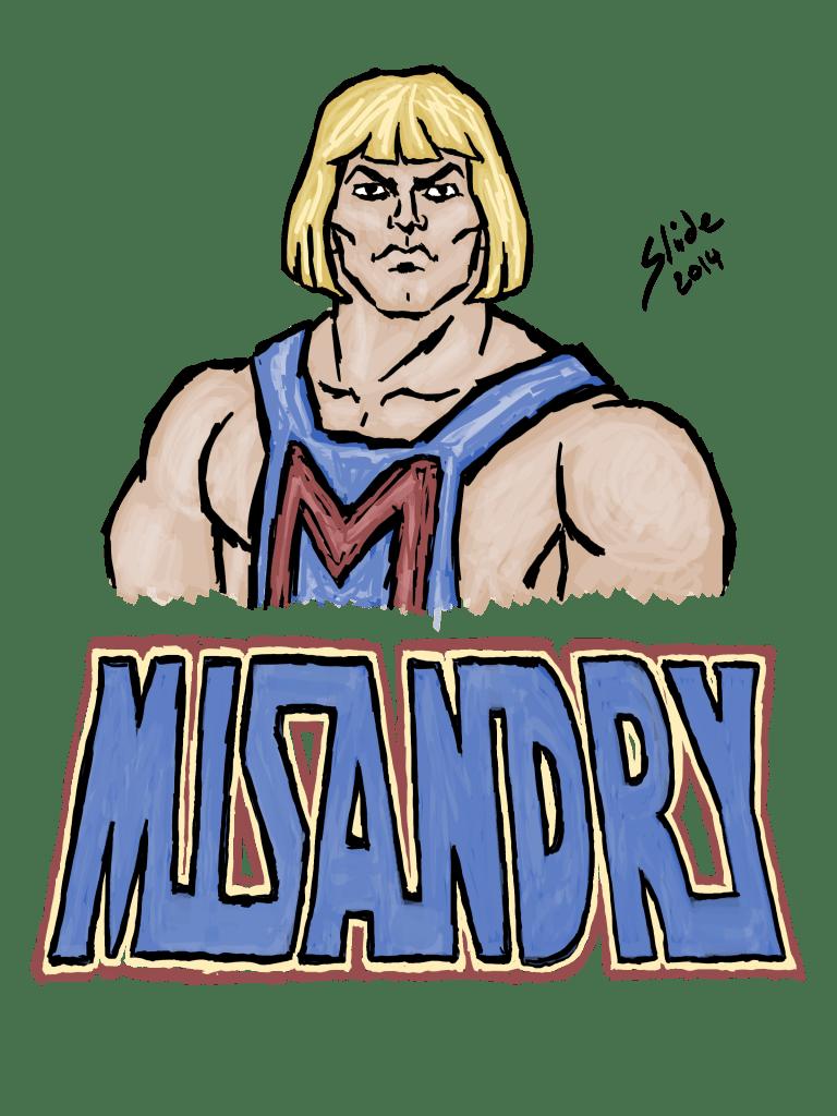 """MRA He-Man: Misandry, 2014"""