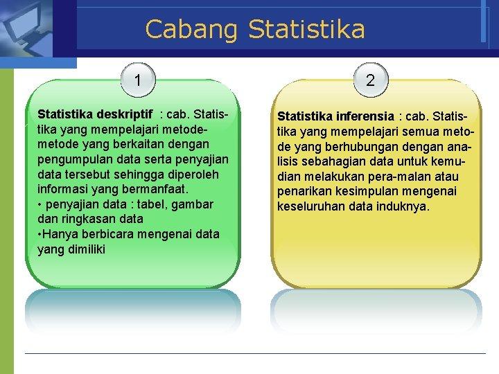 Statistika deskriptif digunakan untuk mendeskripsikan, meringkas dan membuat summary data agar lebih mudah dibaca dan digunakan. Ruang Lingkup Statistik Deskriptif Pengertian Dasar Statistika Youtube 2 Pembagian Statistik Berdasarkan Ruang Lingkup Penggunaannya 1 Statistik Sosial 2 Salena Finke