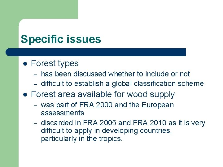 As i mentioned in the first feature, there is a structured s. Global Forest Resources Assessment Fra Concepts And Classifications
