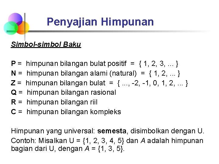 17/03/2021· membandingkan bilangan bulat berarti menentukan apakah suatu bilangan bulat memiliki nilai lebih besar, lebih kecil, atau sama dengan bilangan bulat yang lain. Matematika Ekonomi Pertemuan 2 Himpunan Dan Sistem Bilangan