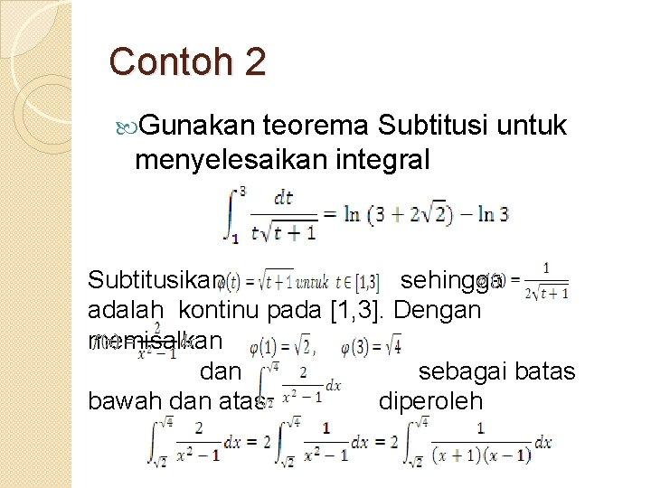 Terdapat dua bagian teorema dasar kalkulus. Teorema Dasar Kalkulus Untuk Integral Tugas Analisis Real