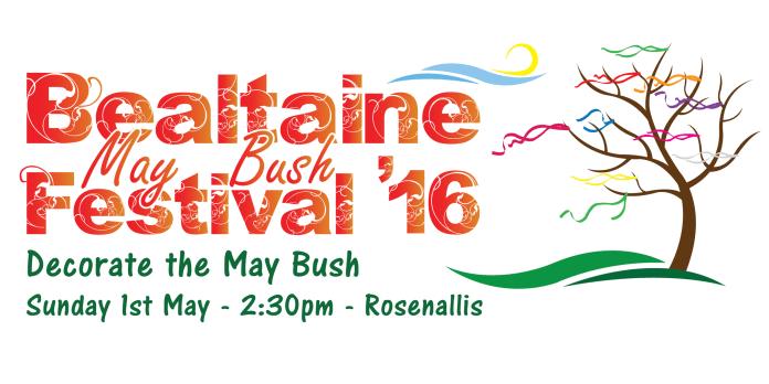 Bealtaine May Bush Festival, 1st May 2016, Rosenallis