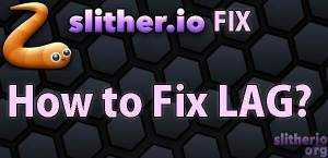 slither.io how to fix lag