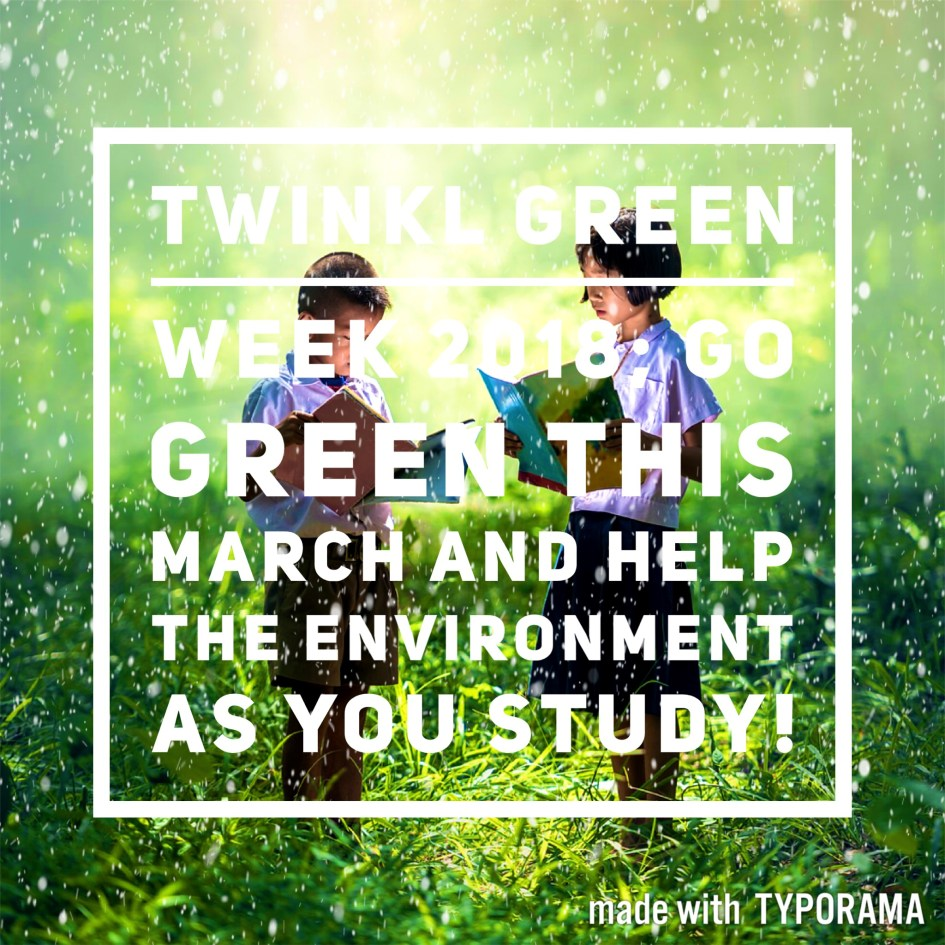 Twinkl Green Week 2018