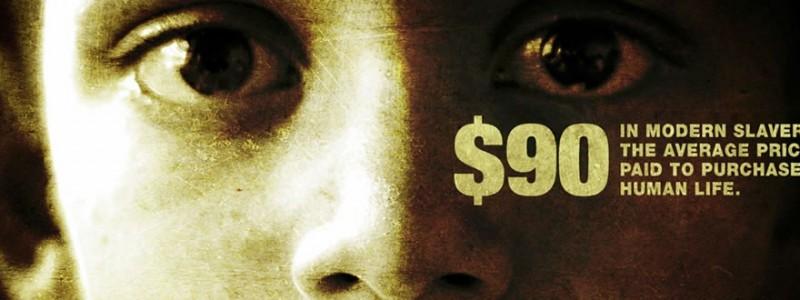 $90 is the average price paid to purchase a human life in modern day slavery.