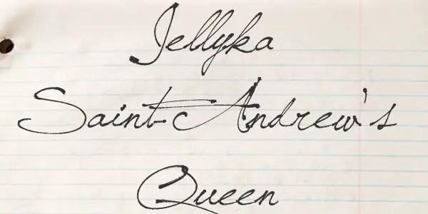 Jellyka Saint-Andrew's Queen