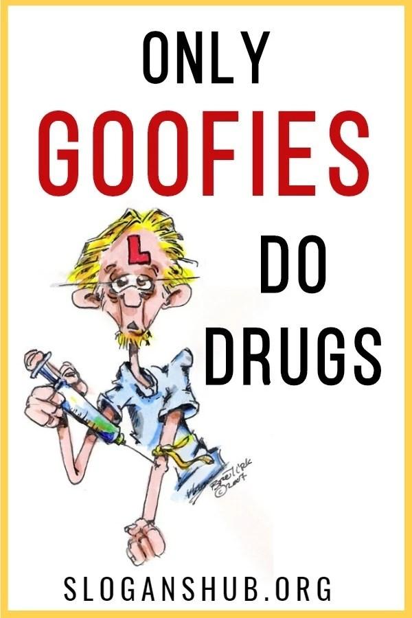 151 best anti drug slogans drug