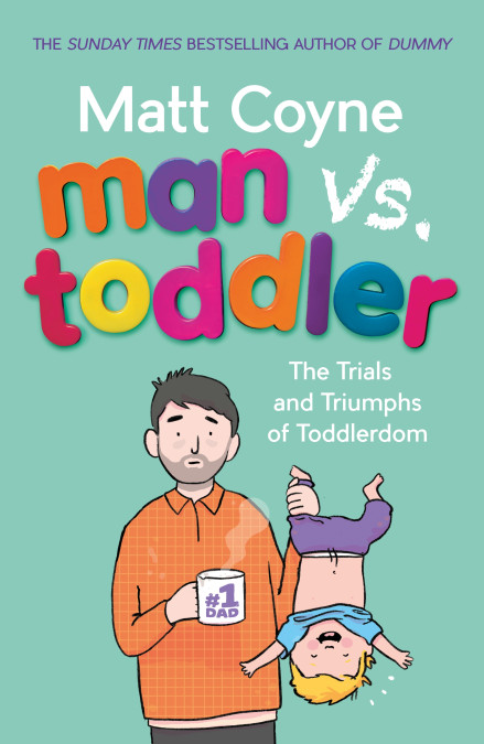 [AD - GIFTED] Review: Man Vs Toddler - Matt Coyne