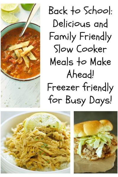 Back to School!!  Freezer Friendly Slow Cooker Meals with Shopping List
