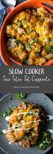 Slow Cooker Taco Tater Tot Casserole