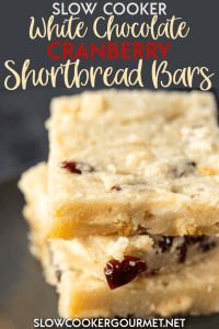 When you think of dessert recipes you don't always think of your slow cooker.  These Slow Cooker White Chocolate Cranberry Shortbread Bars are everything you love about shortbread cookies without all the baking in the oven.  These holiday treats are fun to make with the kids and make wonderful Christmas gifts for family and friends! #cranberrybars #shortbread
