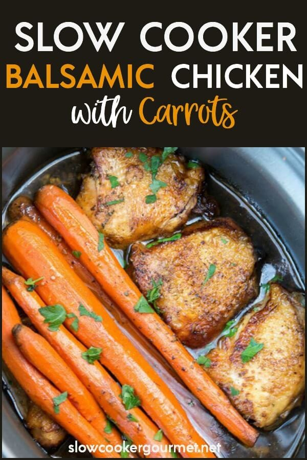Try this classic recipe with a twist, Slow Cooker Balsamic Chicken with Carrots! A healthy and tasty dinner with a beautiful presentation that will have everyone's mouth watering before you get it to the table! #chicken #balsamicchicken #chickenthighs #carrots #healthyrecipes #chickenrecipes #slowcookerchicken #slowcooker #crockpot
