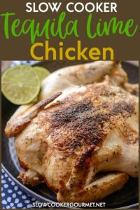 If you're on the lookout for a chicken dinner recipe that's anything but boring, give this Slow Cooker Tequila Lime Chicken a try! #slowcookergourmet #slowcooker #tequila #lime #chicken