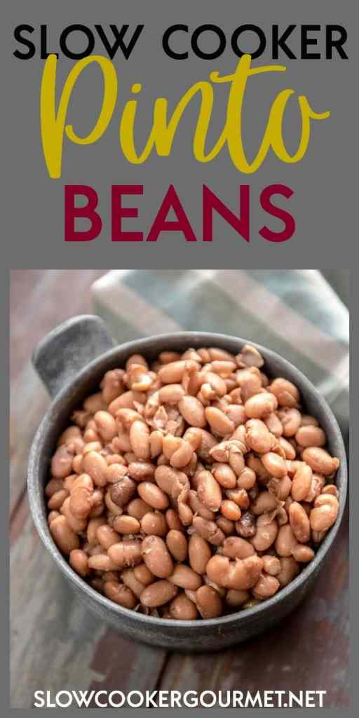 Slow Cooker Pinto beans are simple and easy and much better than out of a can!