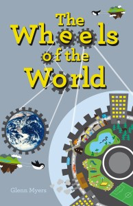 Cover art for 'The Wheels of the World' by Glenn Myers