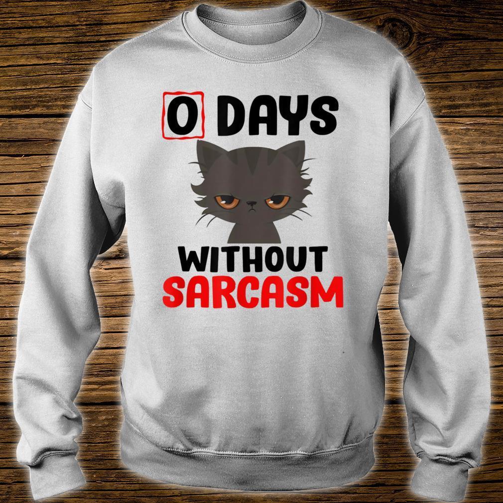 0 Days Without Sarcasm Cute Kitty Irony Shirt sweater