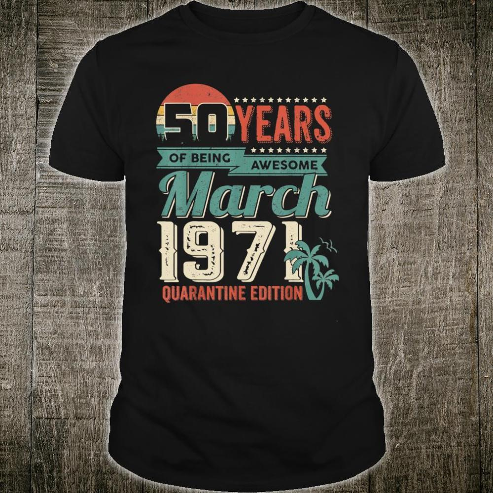 50th BD 50 Years Of Being Awesome Vintage Outfit Man Shirt