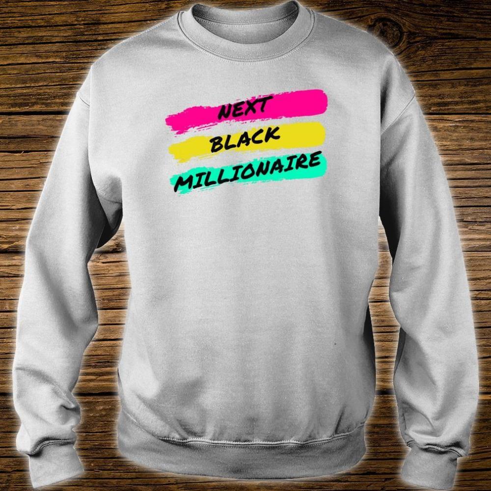 Next Black Millionaire, Cool Shirt sweater
