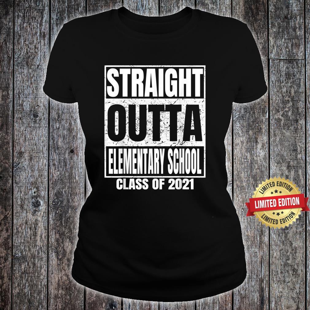 Straight Outta Elementary School Graduation Class 2021 Shirt ladies tee