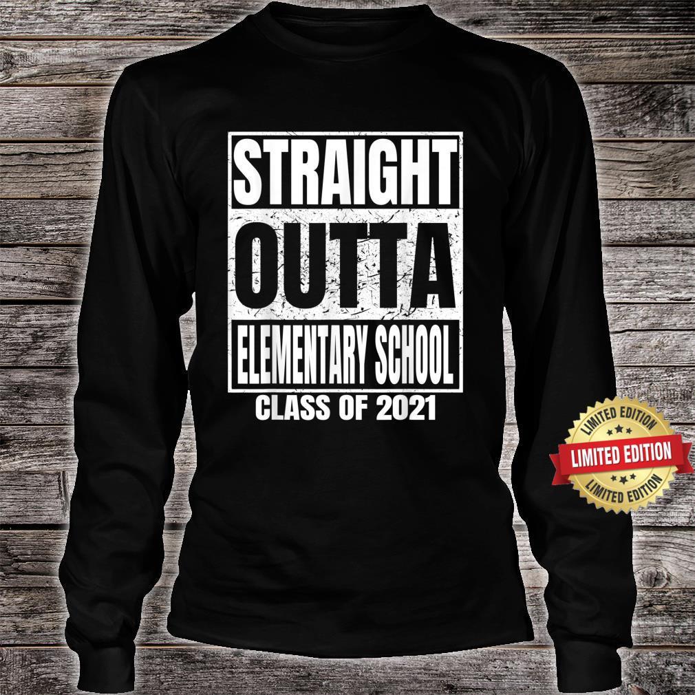 Straight Outta Elementary School Graduation Class 2021 Shirt long sleeved