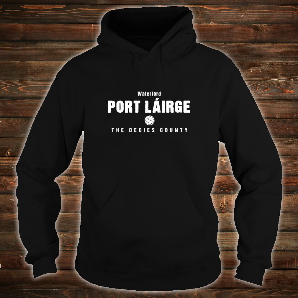 Waterford Supporters Gaelic Football and Hurling Shirt hoodie