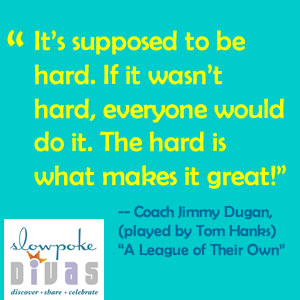 "Motivational Monday: ""It's Supposed to be Hard"""