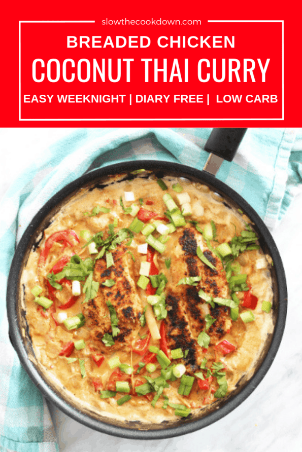 Pinterest image. Top shot of chicken in coconut thai curry in a frying pan with text overlay