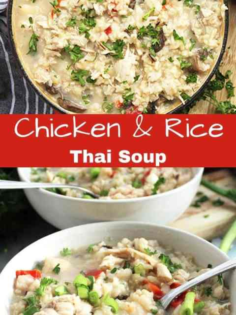 Pinterest image. Tow shots of chicken and rice Thai soup with text separator