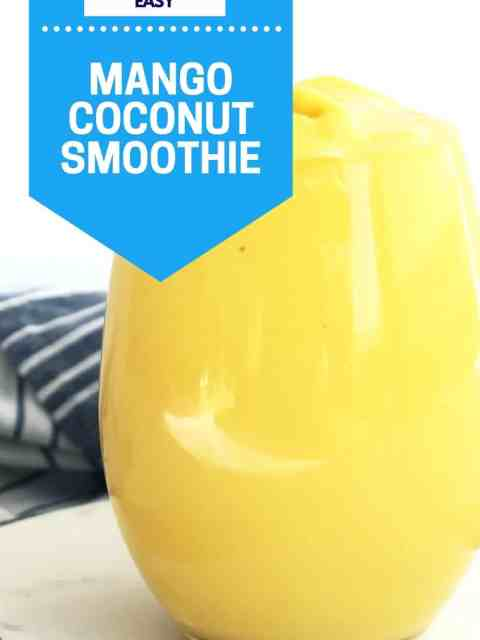 Pinterest graphic. Mango coconut smoothie with text.