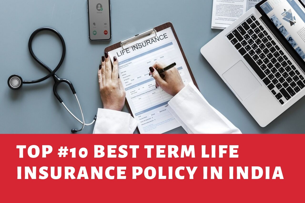 Best Term Life Insurance Policy in India - Top 10 Life ...