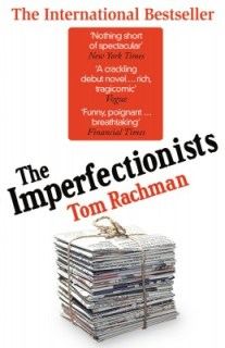 The Imperfectionists (Tom Rachman) book cover