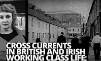 Cross Currents in British and Irish Working Class Life