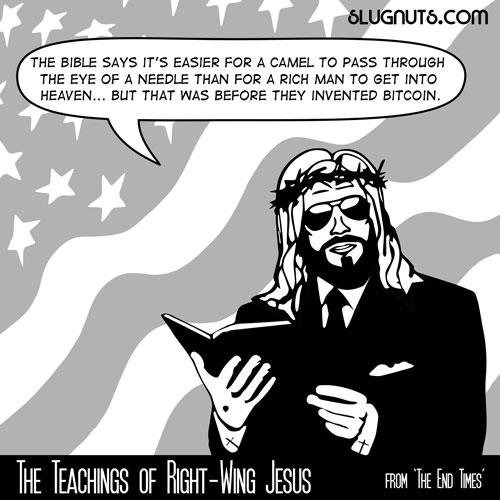 The Teachings of Right-Wing Jesus #4