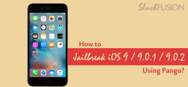 jailbreak iOS 9 using pangu