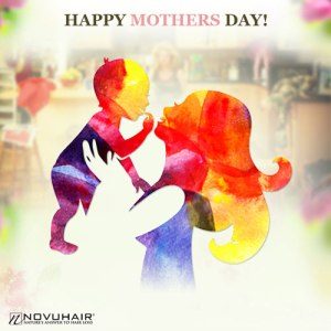 Happy Mother's Day from Novuhair