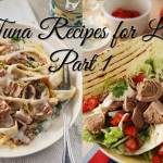 Tuna Recipes for Lent Part 1: Italy and Mexico