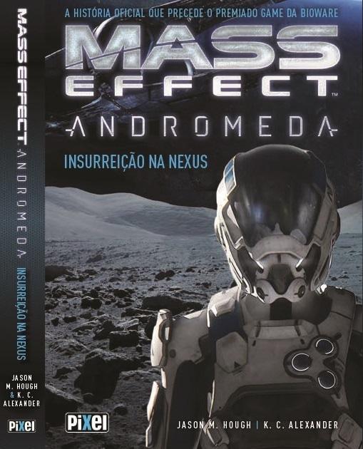 """capa-mass-effect-andromeda_7txd """"Insurreição na Nexus"""" é o novo livro da franquia Mass Effect"""