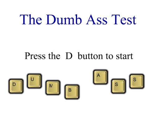 the-dumb-ass-test-big