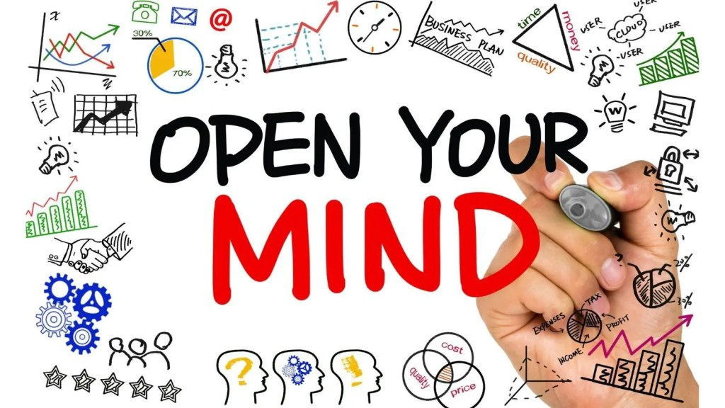 open your mind to problems and solutions