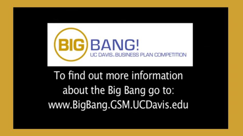 UC Davis Big Bang 2016 Competition Awards $50,000-plus to Entrepreneurs