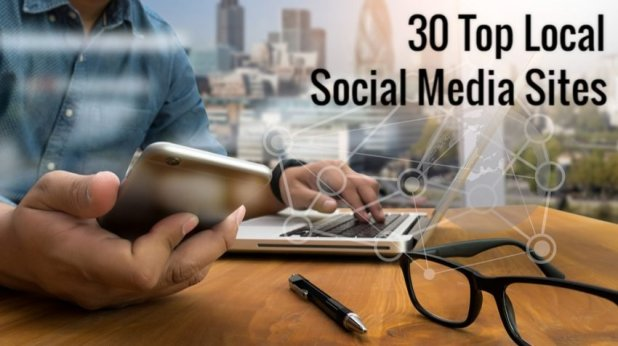 30 Local Social Media Sites to Market Your Small Business Locally