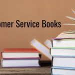 Deliver Better Customer Service Experiences With These 10 Books
