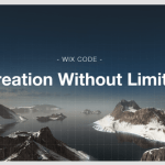 Wix Code Introduces Dynamic Web Design for Business – No Tech Knowledge Required