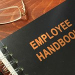 12 Things You May Need to Update NOW in Your Employee Handbook