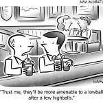 Who Needs Negotiation Skills when You've Got Liquor?