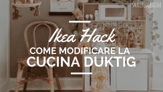 Personalizzare La Cucina Giocattolo Ikea Come Fare Idee E