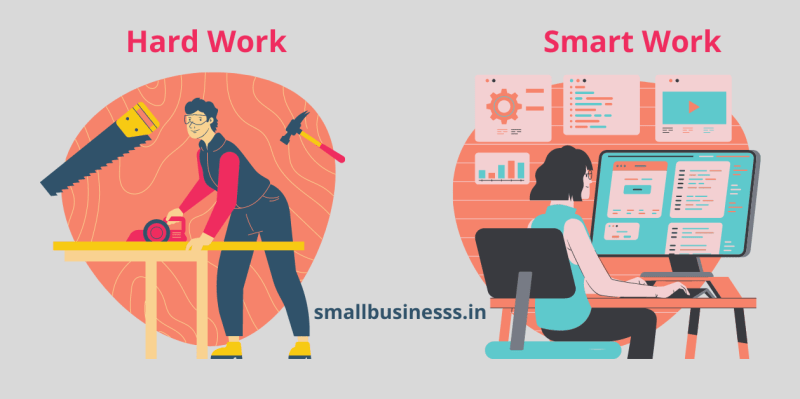 Smart work vs Hard work Difference in hindi