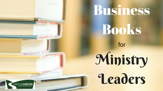 Business Books for Ministry Leaders
